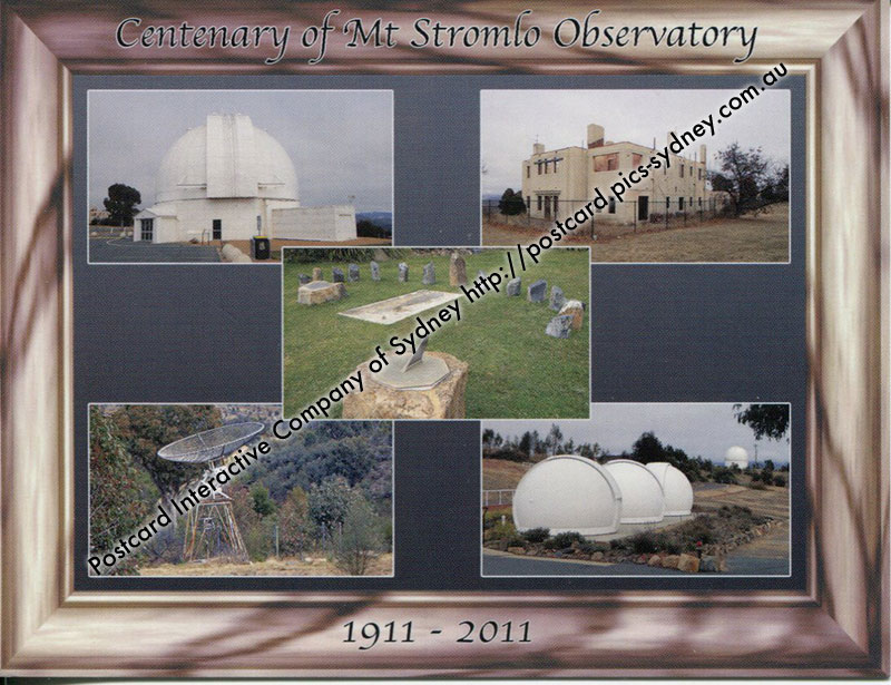 Centenary of Mt Stromlo Observatory (ACT)